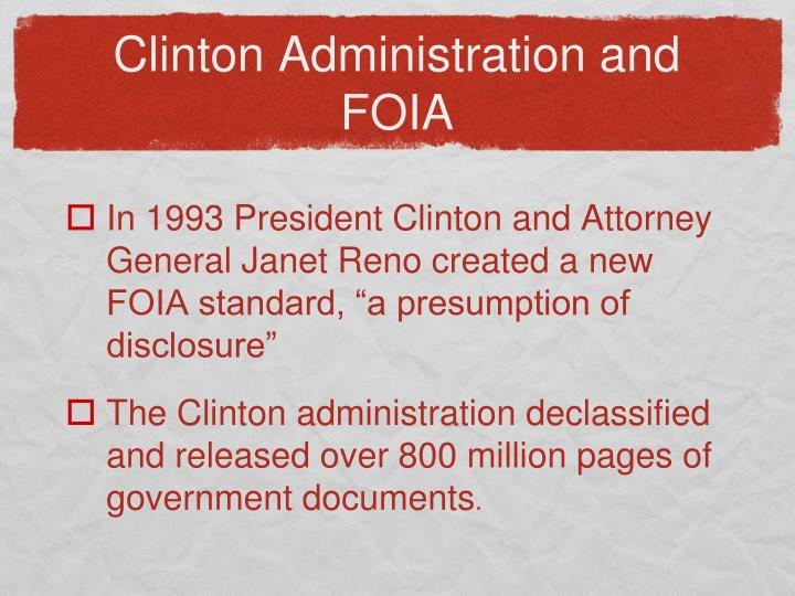 Clinton Administration and FOIA