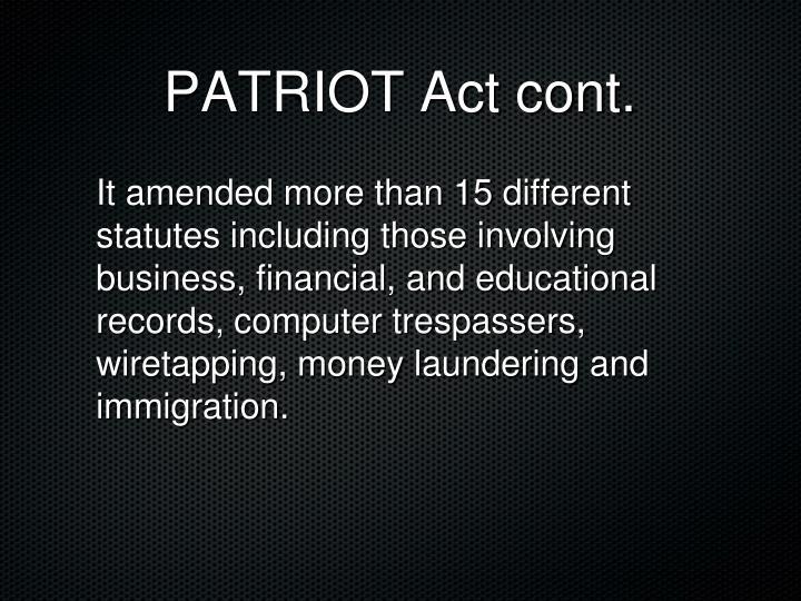 PATRIOT Act cont.
