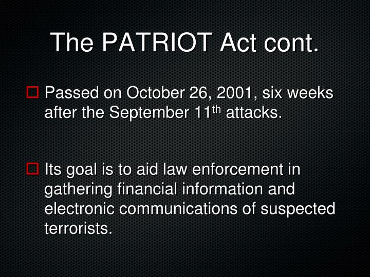 The PATRIOT Act cont.