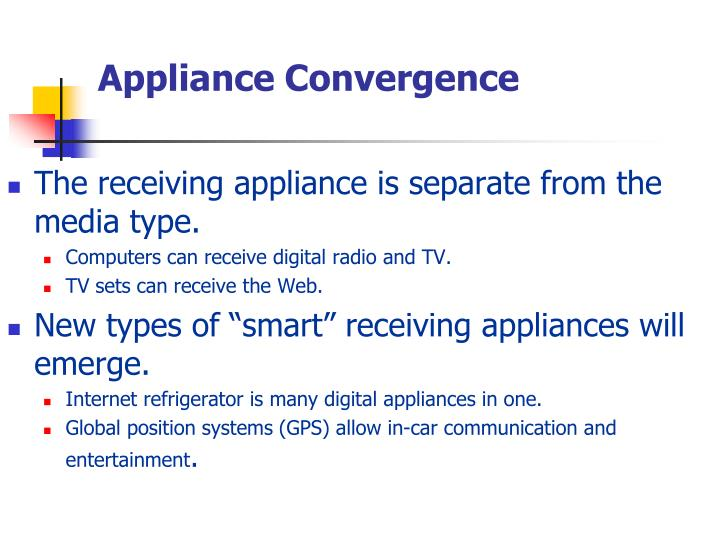 Appliance Convergence