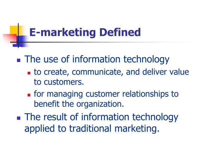 E-marketing Defined