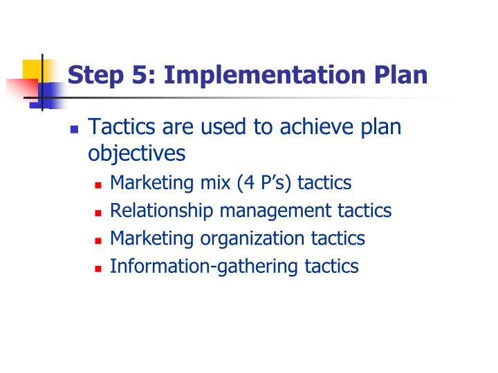 Step 5: Implementation Plan