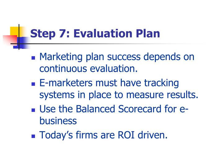 Step 7: Evaluation Plan