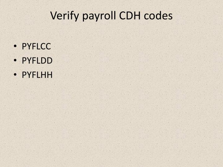 Verify payroll CDH codes