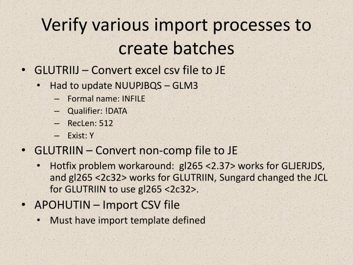 Verify various import processes to create