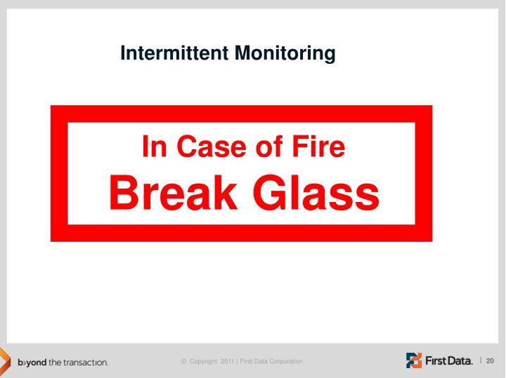 Intermittent Monitoring