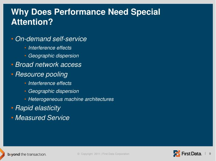 Why Does Performance Need Special Attention?