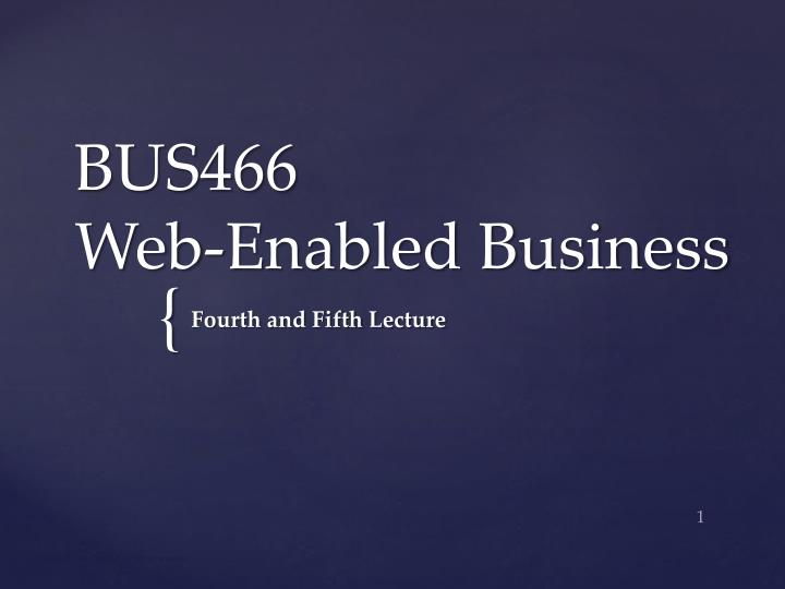 Bus466 web enabled business