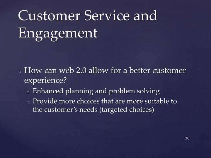 Customer Service and Engagement
