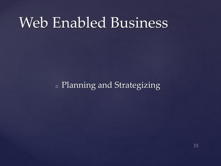 Web Enabled Business