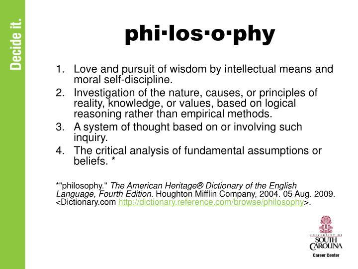 phi·los·o·phy