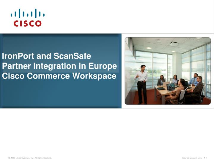 IronPort and ScanSafe