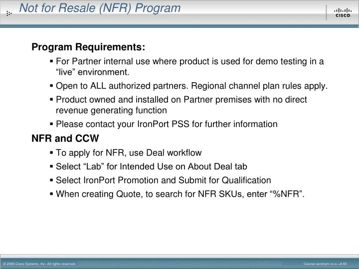 Not for Resale (NFR) Program