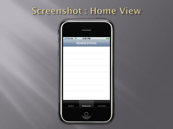 Screenshot : Home View