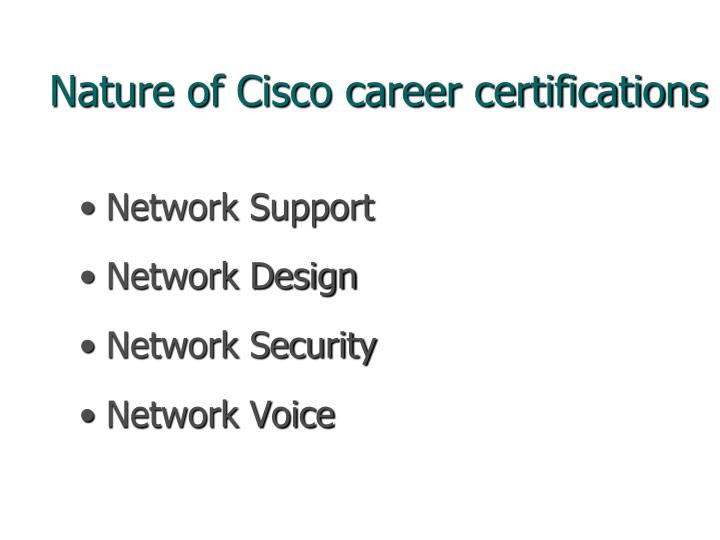 Nature of Cisco career certifications