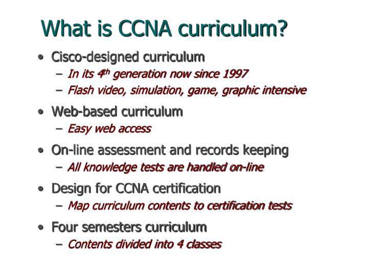 What is CCNA curriculum?