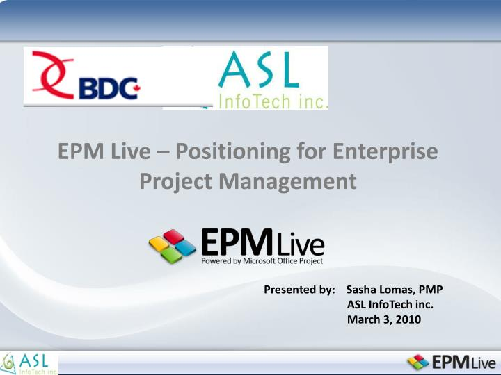 Epm live positioning for enterprise project management