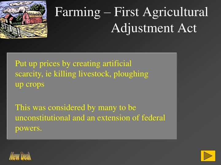 Farming – First Agricultural Adjustment Act