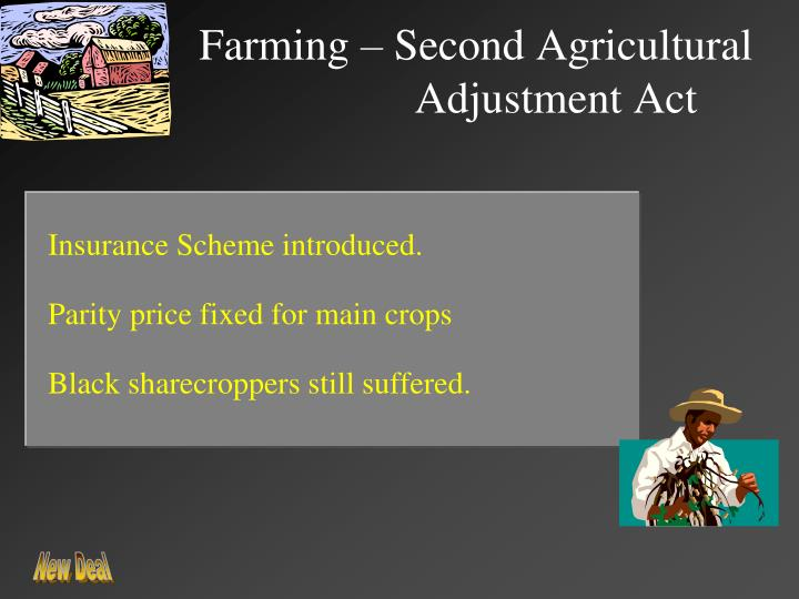 Farming – Second Agricultural Adjustment Act