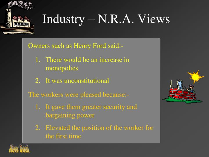 Industry – N.R.A. Views