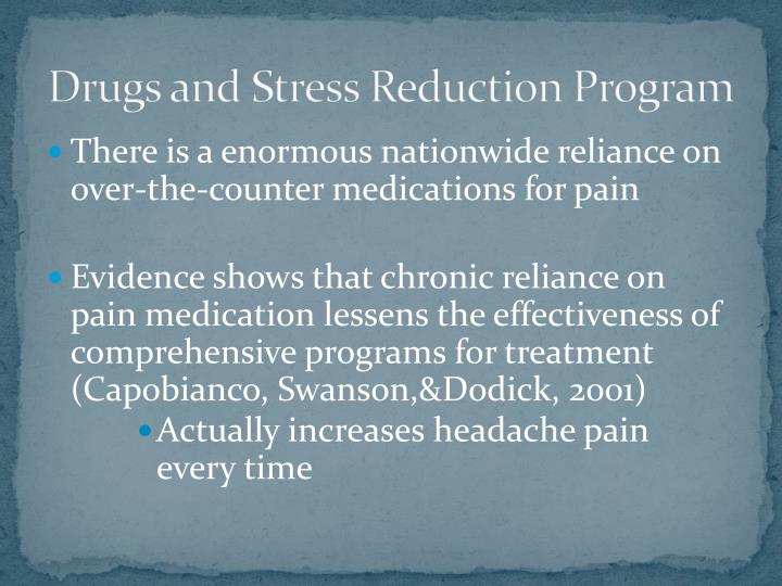 Drugs and Stress Reduction Program