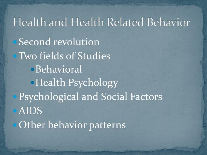 Health and health related behavior