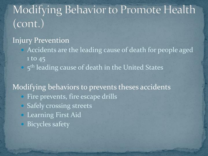 Modifying Behavior to Promote Health (cont.)