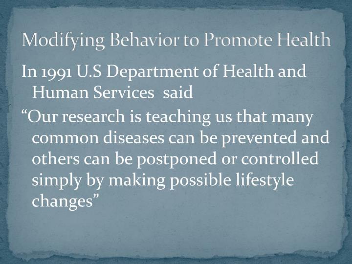 Modifying Behavior to Promote Health