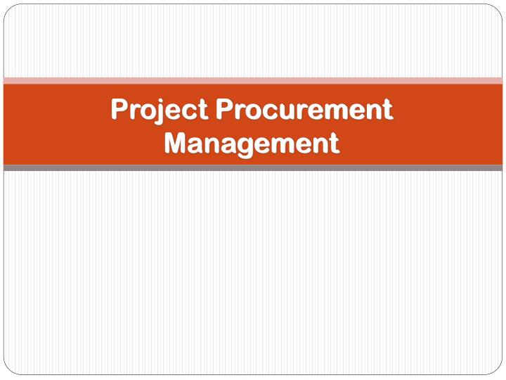 international procurement management A very common risk situation related to ethics in procurement is the risk of a conflict of interest conflict of interest can be defined as a direct or mutually exclusive clash between the interest of the un and the private or personal interest of a un procurement officer.