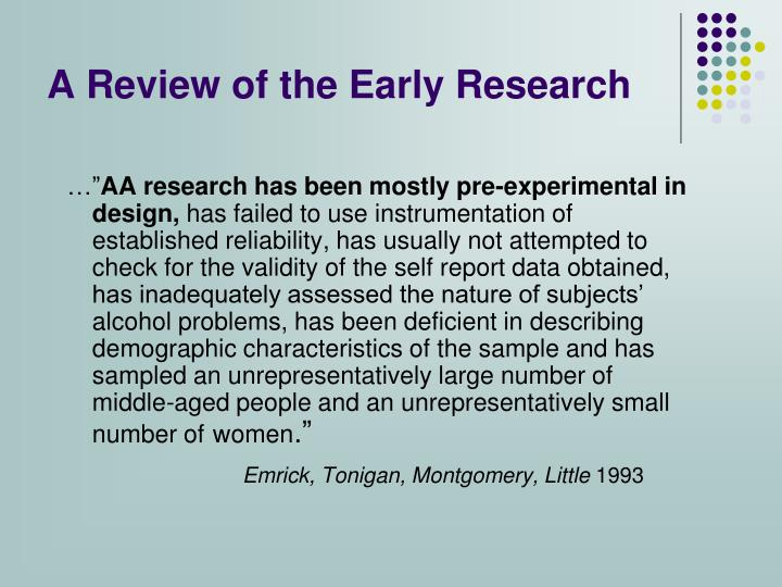 A Review of the Early Research