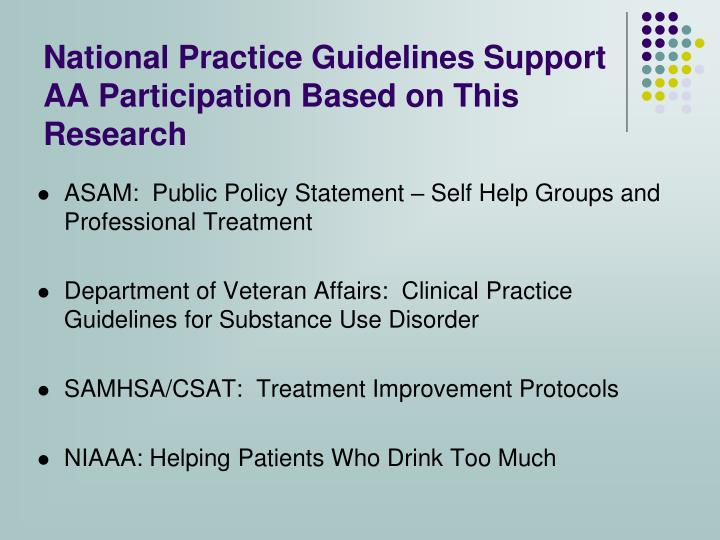National Practice Guidelines Support AA Participation Based on This Research