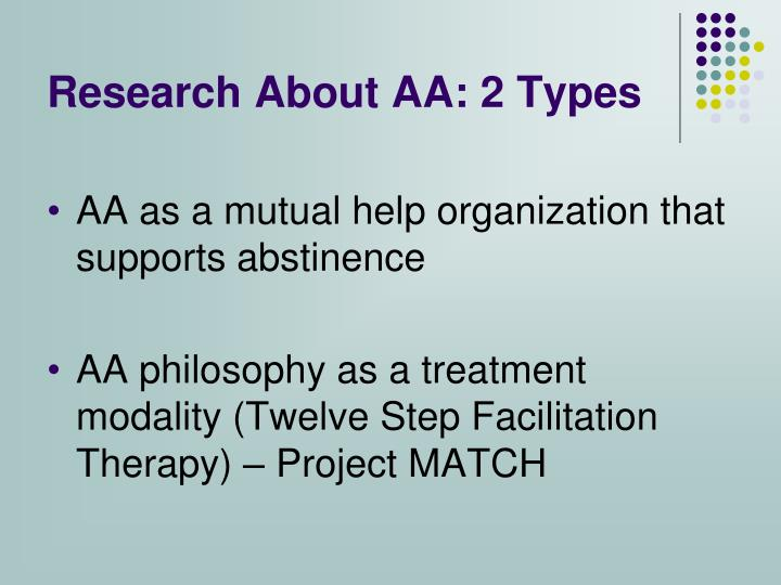 Research About AA: 2 Types