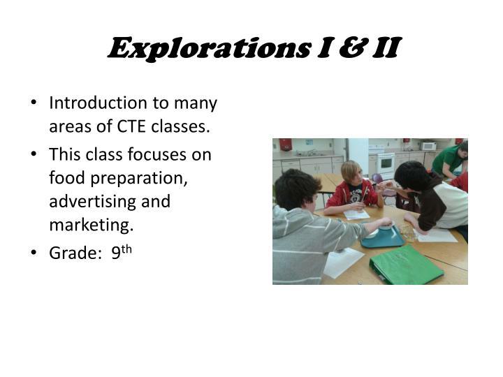 Explorations I & II