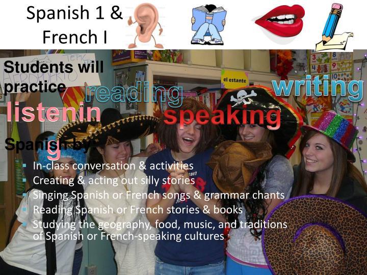 Spanish 1 & French I