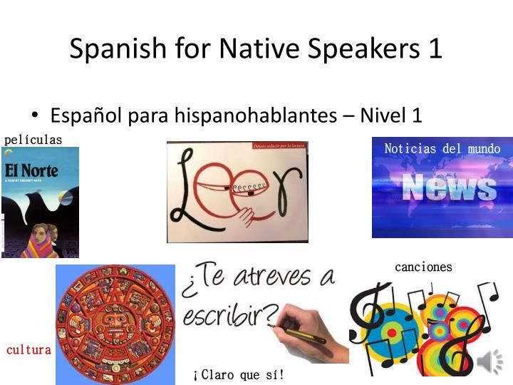 Spanish for Native Speakers 1