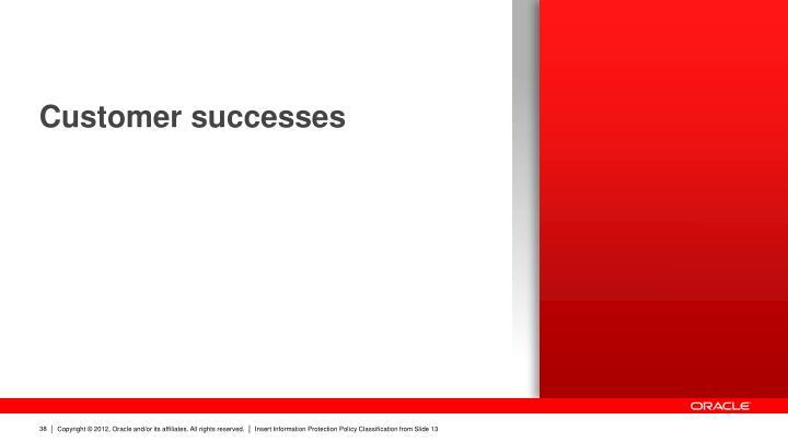 Customer successes