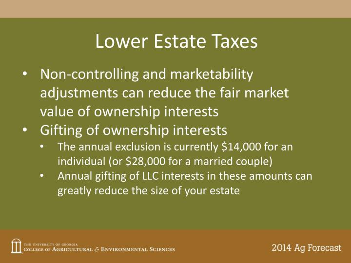 Lower Estate Taxes