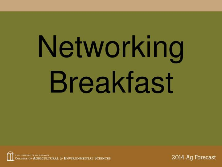 Networking breakfast