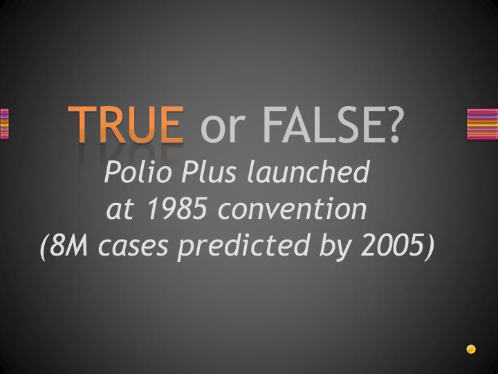 Polio Plus launched