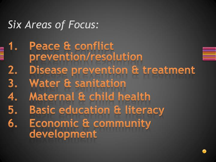 Six Areas of Focus: