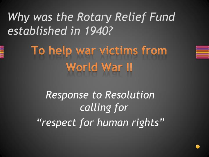 Why was the Rotary Relief Fund established in 1940?