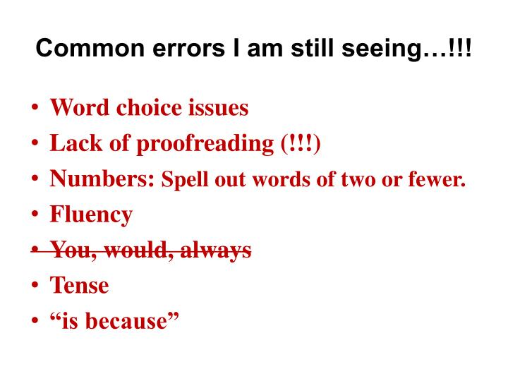 Common errors I am still seeing…!!!