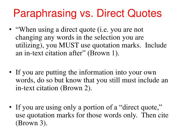 Paraphrasing vs. Direct Quotes