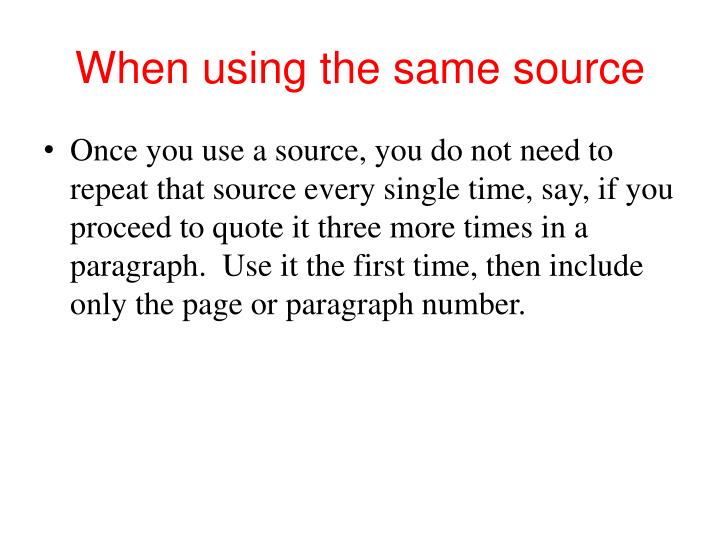 When using the same source