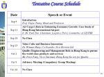 tentative course schedule