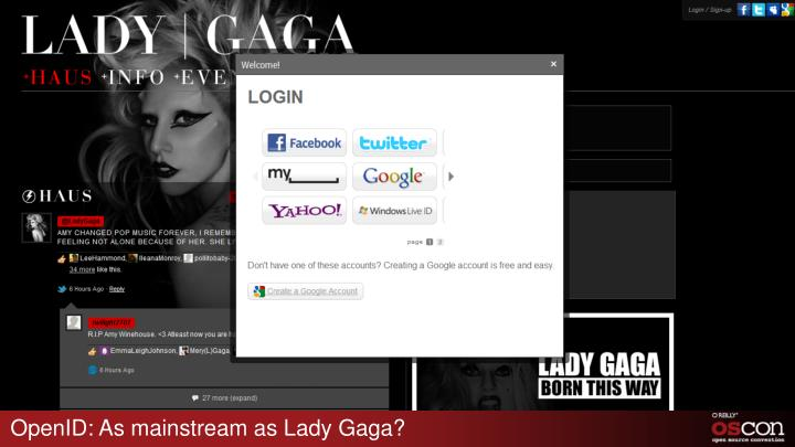 OpenID: As mainstream as Lady Gaga?