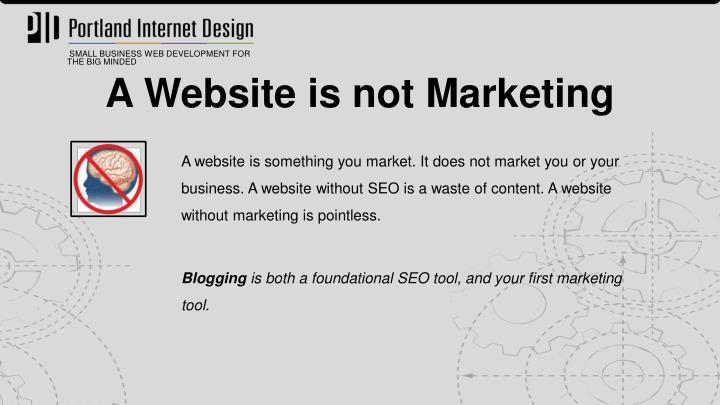 A Website is not Marketing
