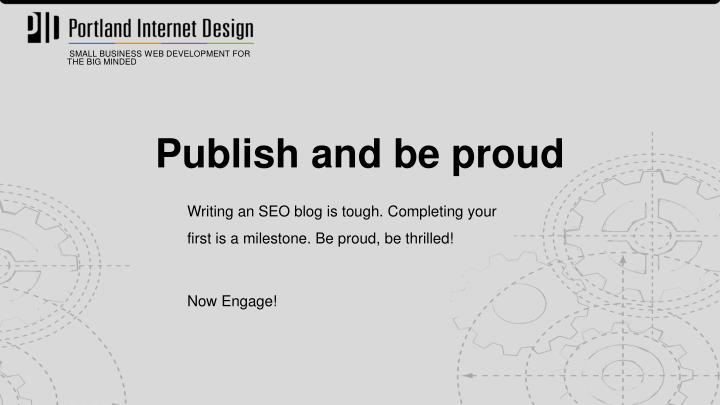 Publish and be proud
