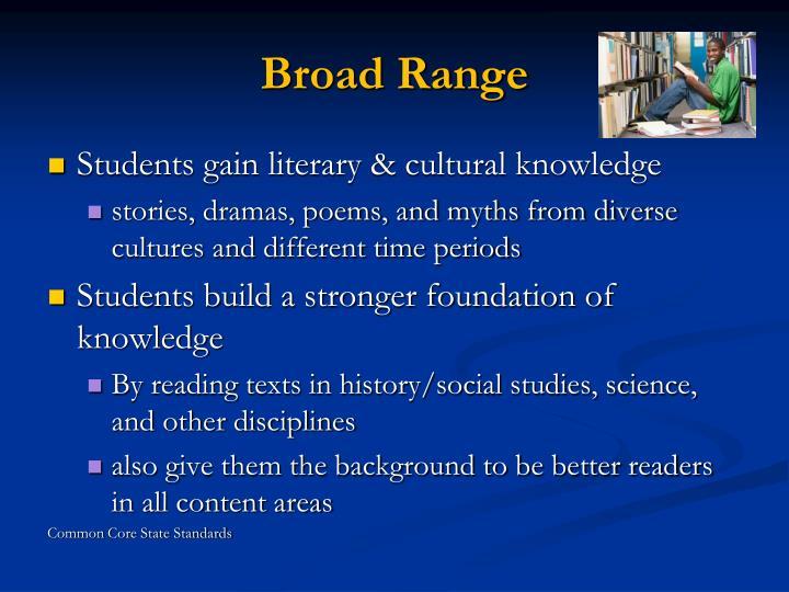 Broad Range