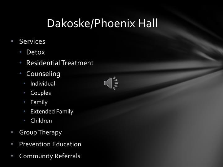 Dakoske/Phoenix Hall